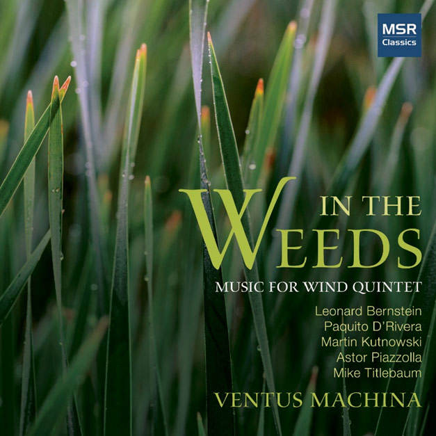 In the Weeds: Music for Wind Quintet